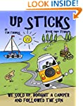 Up Sticks: Hilarious tales of a young...
