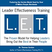 Leader Effectiveness Training (L.E.T.): Skills for Leading Today's Business into Tomorrow | [Thomas Gordon]