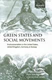 img - for Green States and Social Movements: Environmentalism in the United States, United Kingdom, Germany, and Norway by Dryzek, John, Downs, Daid, Hernes, Hans-Kristian, Schlosberg 1st edition (2003) Paperback book / textbook / text book