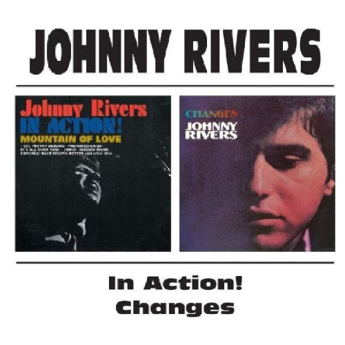Johnny Rivers - Johnny Rivers -  In Action! / Changes - Zortam Music