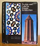 img - for Design and Color in Islamic Architecture Afghanistan Iran Turkey book / textbook / text book