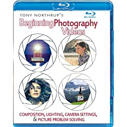 Tony Northrup's Beginning Photography Videos: Composition, Lighting, Camera Settings, & Picture Problem Solving (Blu-ray)