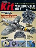 KIT-Modellbauschule, Teil 3