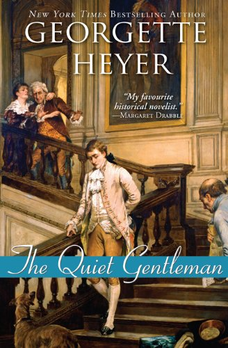 Quiet Gentleman by Georgette Heyer