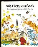 We Hide, You Seek (068880201X) by Aruego, Jose