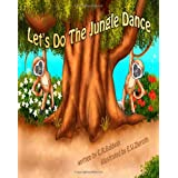 Let's do the jungle danceby C R Baldwin