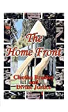 img - for The Home Front by Bradley, Cleotha, Justice, Divine (2000) Paperback book / textbook / text book