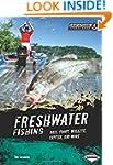 Freshwater Fishing: Bass, Trout, Wall...