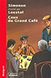 img - for Ceux du grand caf  book / textbook / text book