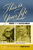 This Is Your Life - Sirens Of The Silver Screen - Bette Davis and Jayne Mansfield