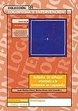 img - for Autismo : un enfoque orientado a la formaci n en logopedia book / textbook / text book