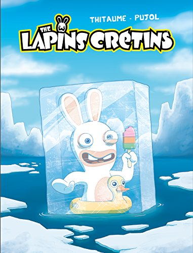 Les Lapins Crétins, tome 6 : Dailyrarium
