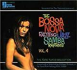 BOSSA NOVA EXCITING JAZZ SAMBA RHYTHMS - VOLUME 4