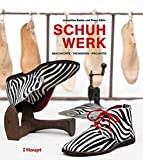 Image de Schuhwerk: Geschichte, Techniken, Projekte