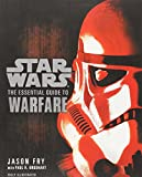 The Essential Guide to Warfare (Star Wars) (Star Wars: Essential Guides)