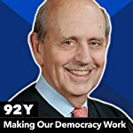 Making Our Democracy Work | Stephen Breyer