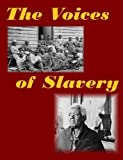 img - for Voices of Slavery (History Alive!) book / textbook / text book
