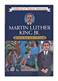 Martin Luther King, Jr.: Young Man with a Dream (Childhood of Famous Americans)