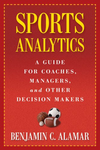 sports-analytics-a-guide-for-coaches-managers-and-other-decision-makers