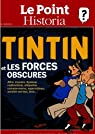 le point historia hors-s�rie; tintin et les forces obscures par Le Point