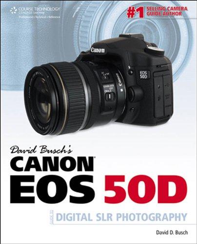 David Busch's Canon EOS 50D Guide to Digital SLR Photography (David Busch's Digital Photography Guides) (Canon Eos 50d Digital compare prices)