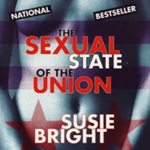 The Sexual State of the Union | [Susie Bright]