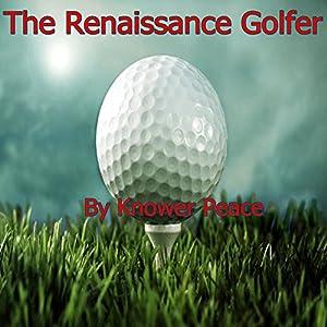 The Renaissance Golfer Audiobook
