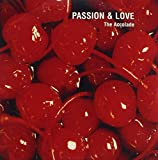 Passion & Love by Accolade (2007-05-08)