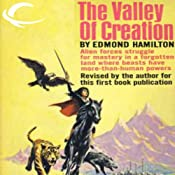 The Valley of Creation: Interstellar Patrol, Book 8 | Edmond Hamilton