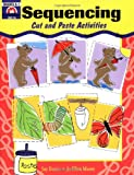 Sequencing: Cut and Paste Activities (1557990131) by Evan-Moor Educational Publishers
