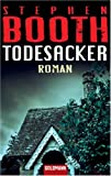 Todesacker: Roman - Stephen Booth