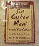 Trader Joes Just Cashew Meal(1 lb)