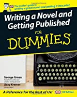 Writing a Novel and Getting Published For Dummies®