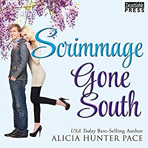 Scrimmage Gone South Audiobook