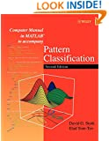 Computer Manual in MATLAB to Accompany Pattern Classification, Second Edition