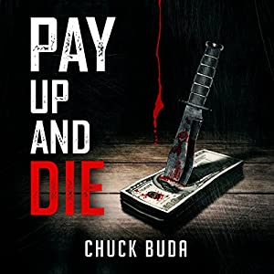 Pay Up and Die Audiobook