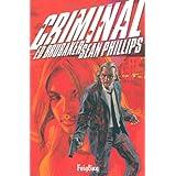 """Criminal, Bd. 1: Feiglingvon """"Ed Brubaker"""""""
