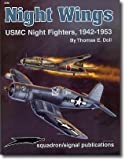 img - for Night Wings, USMC Night Fighters 1942-1953 - Aircraft Specials series (6083) book / textbook / text book