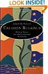 Creation Regained: Biblical Basics fo...