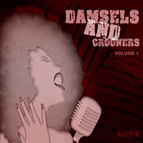 Nu-Lovers Uk, Damsels & Crooners Vol. 1