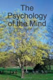 The Psychology of the Mind