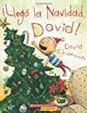 David Shannon Llego La Navidad, David!: (Spanish Language Edition of It's Christmas, David!)