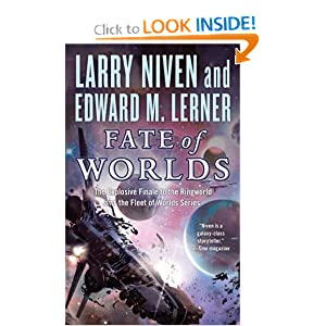 Fate of Worlds (Return from the Ringworld) by Larry Niven and Edward M. Lerner