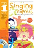 Singing Express 1: Complete Singing Scheme for Primary Class Teachers (1408115107) by Sanderson, Ana