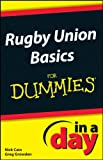 Rugby Union Basics In A Day For Dummies