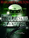 img - for From Enclosing Jaws (a medical thriller) book / textbook / text book