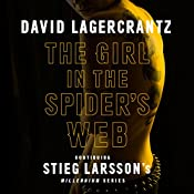 The Girl in the Spider's Web: Millennium Series: Book 4 | David Lagercrantz, George Goulding (translator)