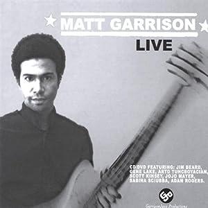 Matthew Garrison Live