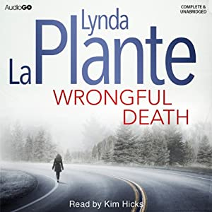 Wrongful Death: An Anna Travis Mystery | [Lynda La Plante]