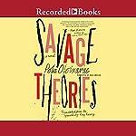 Savage Theories | Pola Oloixarac